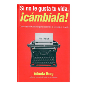 Libro Si No Te Gusta Tu Vida !cambiala! Cangrejo E.
