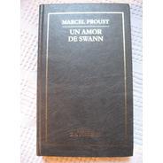 Marcel Proust - Un Amor De Swann