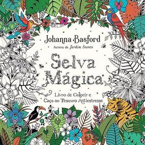 Livro Colorir Antiestresse - Selva Mágica #