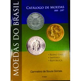 Catalogo Livro Moedas Do Brasil 1818 A 2017