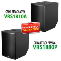 Kit 2 Caixas Attack Sub 18 Ativa+passiva Vrs1810a+vrs1880p