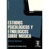 Simmel - Estudios Psicologícos Y Etnológicos Sobre Música