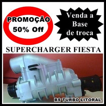 Turbo Compressor Supercharger Do Fiesta/base De Troca