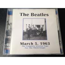 The Beatles March 5/63 ,vers Alternas,importado Envío Gratis