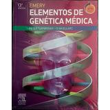 Emery. Elementos De Genética Médica + Student Consult 13ed