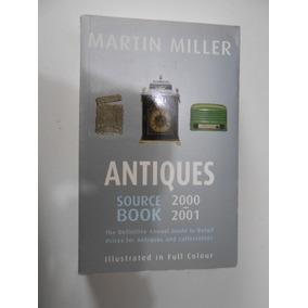 Martin Miller Antiques Sour De Book 2000/2001 Guia Preços