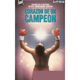 Corazon De Un Campeon / Gladiator El Desafio Comienza Boxeo