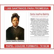 1.000 Santinhos Santa Josefina Bakhita (para Pagar Promessa)