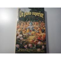 Libro: Un Gusto Superior De Swami Prabhupada