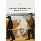 Dostoievski, Fiodor - Los Hermanos Karamazov. Tapas Duras.