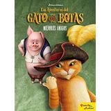 Las Aventuras Del Gato Con Botas. Cuento. Mejores Amigos; D
