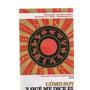 Como Soy Y Que Me Dice El Horoscopo Chino - Clarin - Libros