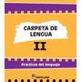 Carpeta De Lengua 2 - Santillana