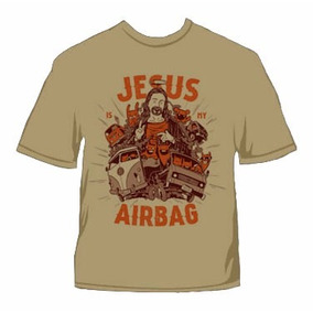 Camiseta Jesus Is My Airbag - Moda Gospel Revenda