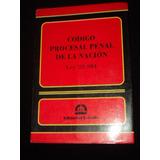 Codigo Procesal Penal De La Nacion Ley 23984 Y Complement