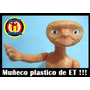E.t Extraterrestre Muñeco Jueguete Toy Ufo Ovni Ficcion, Et
