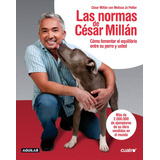Libro Las Normas De Cesar Millan Pdf!