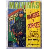 José A. Manzilla Malvinas Hambre Y Coraje Diario De Un Solda