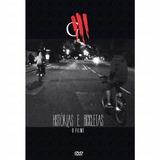 Dvd Oficina G3 - Histórias E Bicicletas O Filme (mk) A11