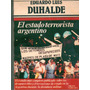 El Estado Terrorista Argentino - Eduardo Luis Duhalde