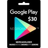Tarjetas Google Play Por Valor 30 Dólares