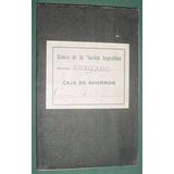 Antigua Libreta Banco Nacion Bragado Año 1915 Caja Ahorros