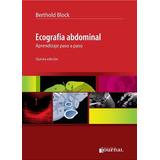 Block - Ecografía Abdominal, Aprendizaje Paso A Paso 5° Ed.