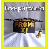 Birretes De Foami Graduacion Bachiller Universidad Prescolar