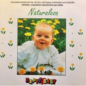 Cd Happy Baby Naturaleza Musica Para Bebes