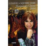 Horoscopo Chino 2014 De Ludovica Squirru