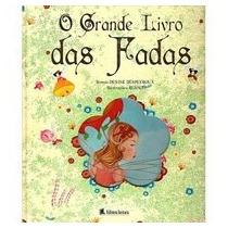Livro: O Grande Livro Das Fadas - Leitura - Capa Dura Oferta