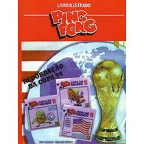 Álbum De Figurinhas Completo Copa Do Mundo 94 Ping Pong (dg)