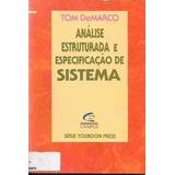 Análise Estruturada E Especificação De Sistema Tom Demarco