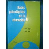 Bases Psicologicas De La Educacion Bigge- Hunt- Ed. Trillas