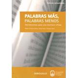 Libro: Palabras Más, Palabras Menos ( Dutto, Soler Y Tanzi )
