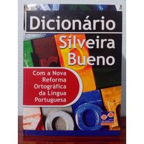 Dicionário Silveira Bueno - Com A Nova Reforma Ortográfica