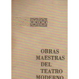 Obras Maestras Del Teatro Moderno-tomo 3-10 Obras Libros