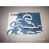 Manual De Uso Y Mantenimiento Original Yamaha Ybr 125 Ed