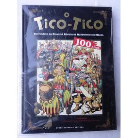 O Tico-tico - Centenário - Opera Graphica - Edição De Luxo