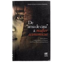 De Ama De Casa A Mulier Economicus: Sexo, Género...