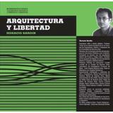 Arquitectura Y Libertad De Sardin Horacio