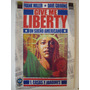 Give Me Liberty: Un Sueño Americano.frank Miller -d. Gibbons