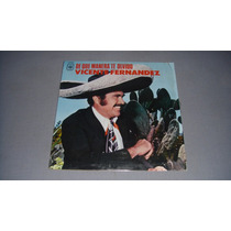 Disco Lp Vinilo Vicente Fernandez/de Que Manera Te Olvido Lp