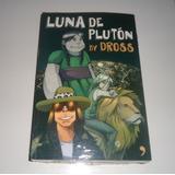Libro En Físico Luna De Plutón Por Dross