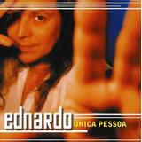 Ednardo Unica Pessoa [cd Original Lacrado De Fabrica]
