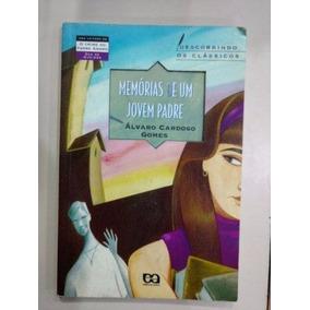 Livro Memórias De Um Jovem Padre Álvaro Cardoso Gomes