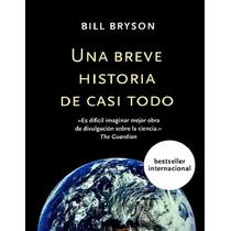 Libro: Una Breve Historia De Casi Todo - Bryson Bill - Pdf