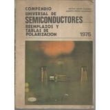 Libro / Compendio Universal De Semiconductores Reemplazos Y