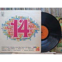As 14 Mais V 25 Roberto Carlos Odair José Lp Cbs Original