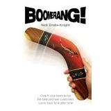 Libro Boomerang!, Nick Drake-knight R1